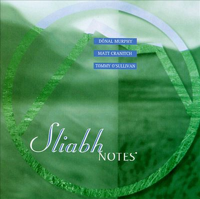 Sliabh Notes