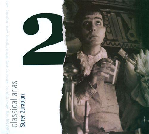Suren Zurabian Sings Classical Arias, Vol. 2