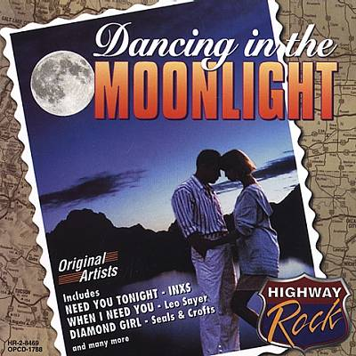 Highway Rock: Dancing in the Moonlight