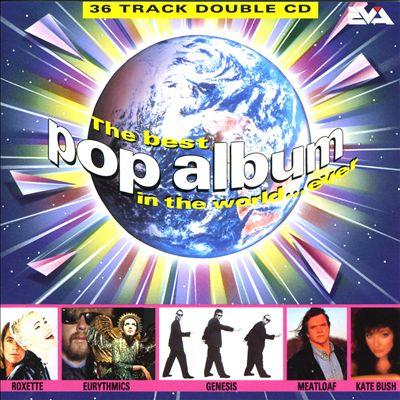 The Best Pop Album in the World ...Ever [Eva]