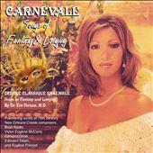 Carnevale: Songs Of Fantasy & Longing