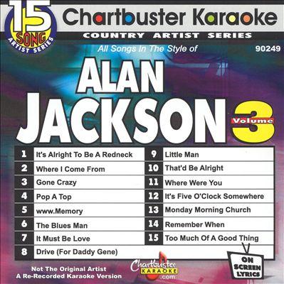 Chartbuster Karaoke: Alan Jackson, Vol. 3