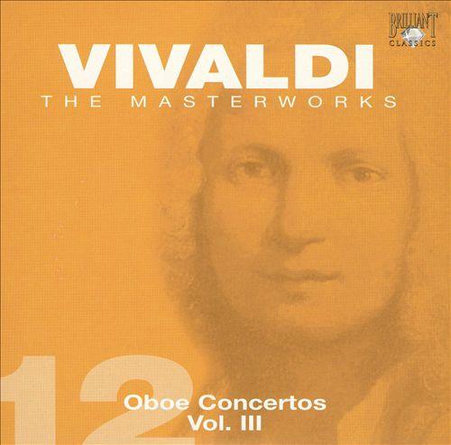 Vivaldi: Oboe Concertos, Vol. 3