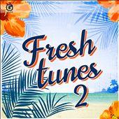 Fresh Tunes 2