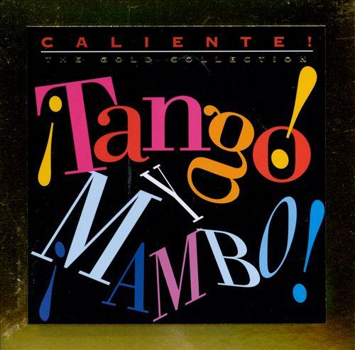 Caliente: Tango y Mambo