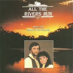 All the Rivers Run [Original Soundtrack from the TV Series]