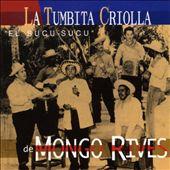 Tumbita Criolla de Mongo Rives