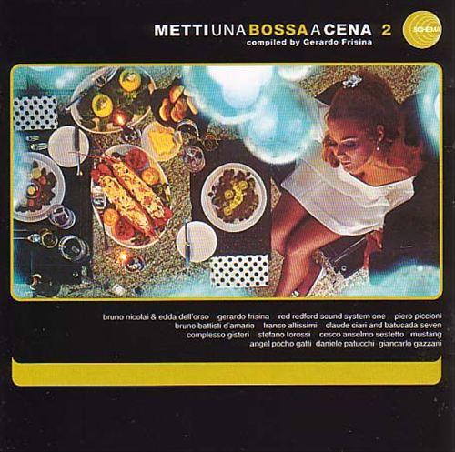 Metti Una Bossa a Cena, Vol. 2
