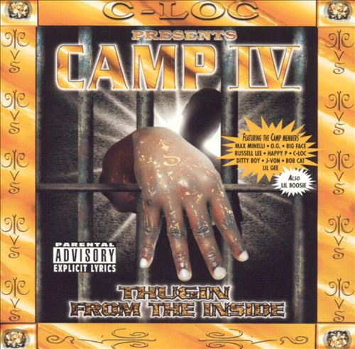 Camp IV: Thuggin' from the Inside