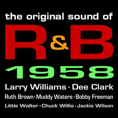 The Original Sound of R&B 1958