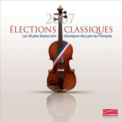 Elections Classiques 2007, Les 30 Airs Preferes De