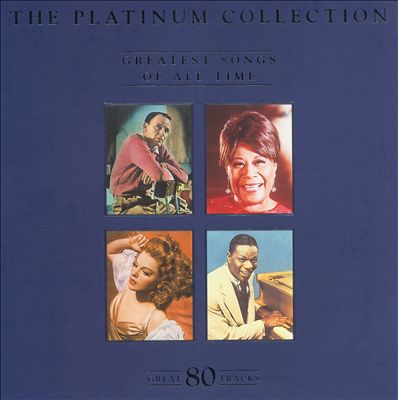 Platinum Collection: The Greatest Songs of All Time