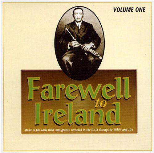 Farewell to Ireland, Vol. 1