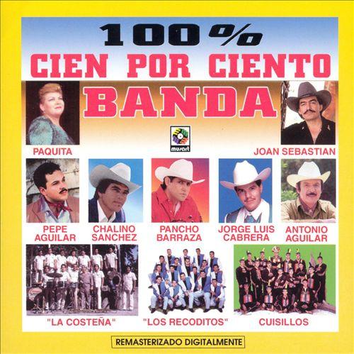 100% Cien por Ciento Banda