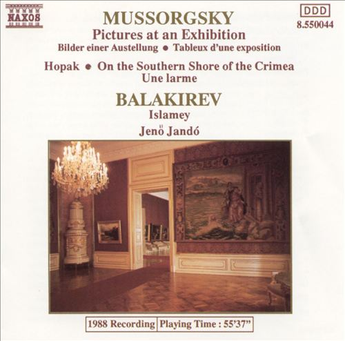 Mussorgsky: Pictures at an Exhibition/Balakirev: Islamey