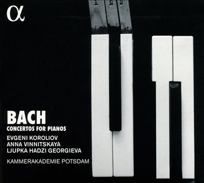 Bach: Concertos for Pianos