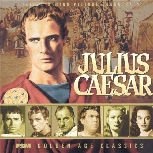 Julius Caesar [Original Motion Picture Soundtrack]