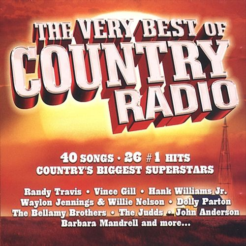 The Very Best of Country Radio