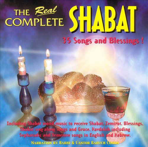 The Real Complete Shabat
