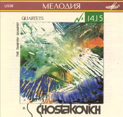 Chostakovich: Quartets 14, 15