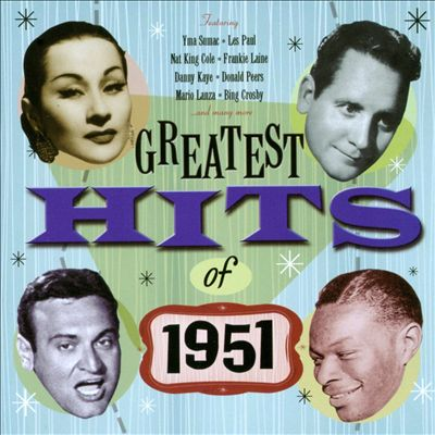 The Greatest Hits of 1951