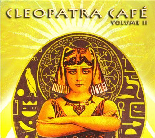 Cleopatra Café, Vol. 2