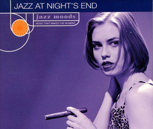 Jazz Moods: Jazz at Night's End