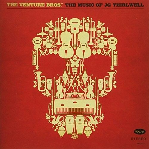 The Venture Bros. The Music of JG Thirlwell,, Vol. 1