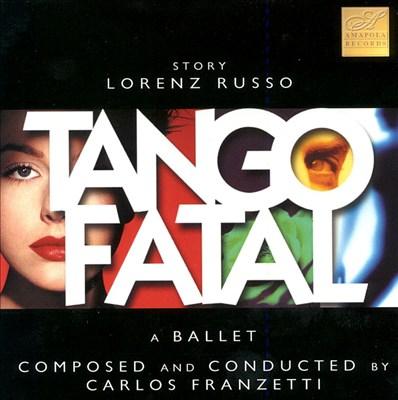 Tango Fatal (Ballet)