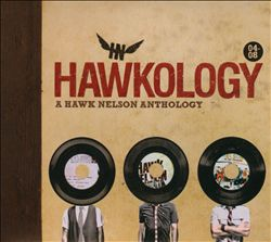 Hawkology: A Hawk Nelson Anthology
