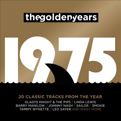 The Golden Years: 1975