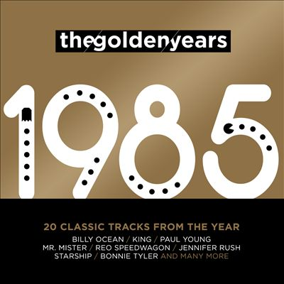 The Golden Years: 1985
