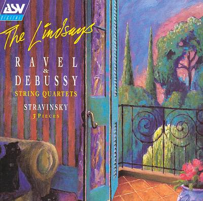 Ravel & Debussy: String Quartets; Stravinsky: 3 Pieces