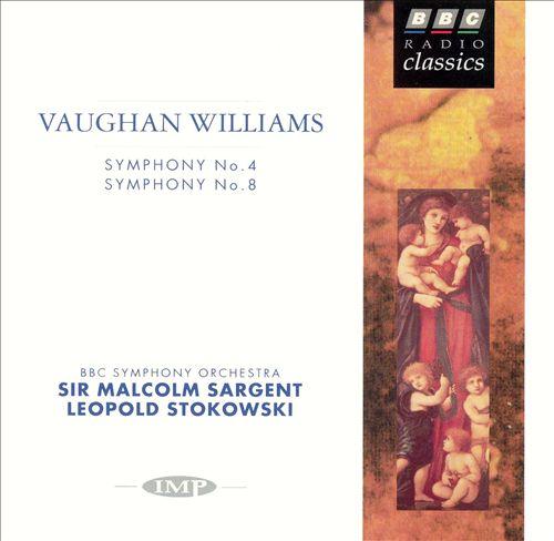 Vaughan Williams: Symphony No. 4; Symphony No. 8