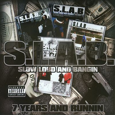 S.L.A.B.: 7 Years and Runnin'