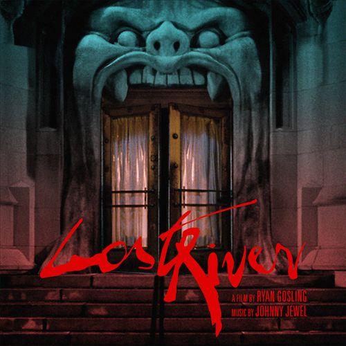 Lost River [Original Motion Picture Soundtrack]