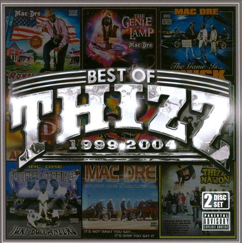 Best of Thizz: 1999-2004
