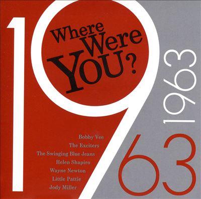 Where Were You: 1963