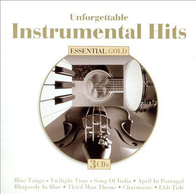 Unforgettable Instrumental Hits