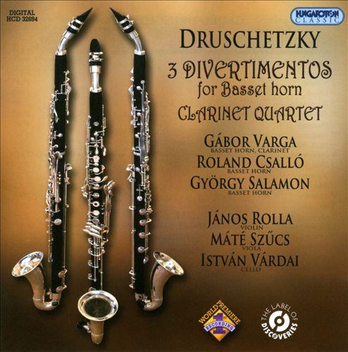 Druschetzky: 3 Divertimentos for Basset Horn; Clarinet Quartet