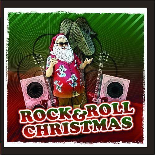 Rock & Roll Christmas [2011]