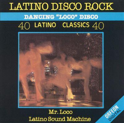 40 Latino Classics: Latino Disco Rock