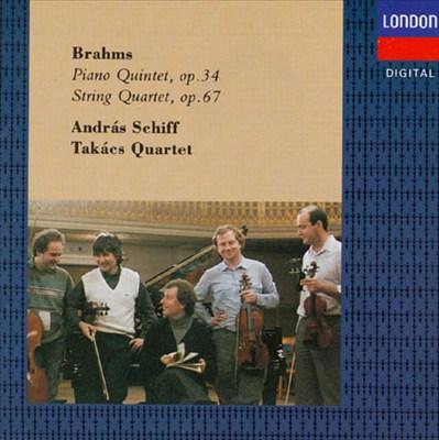Brahms: Piano Quintet, Op. 34; String Quartet, Op. 67