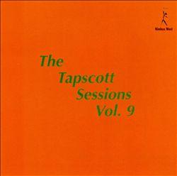 Tapscott Sessions, Vol. 9
