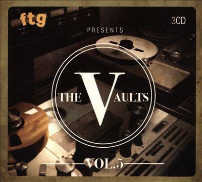 FTG Presents the Vaults, Vol. 5