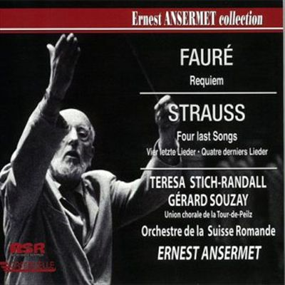 Fauré: Requiem; R. Strauss: Four Last Songs
