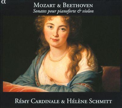 Mozart & Beethoven: Sonates pour Pianoforte & Violon