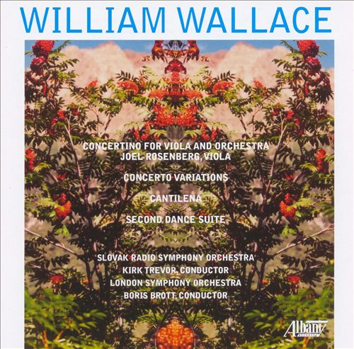 Wallace: Concertine; Concerto Variations; Second Dance Suite