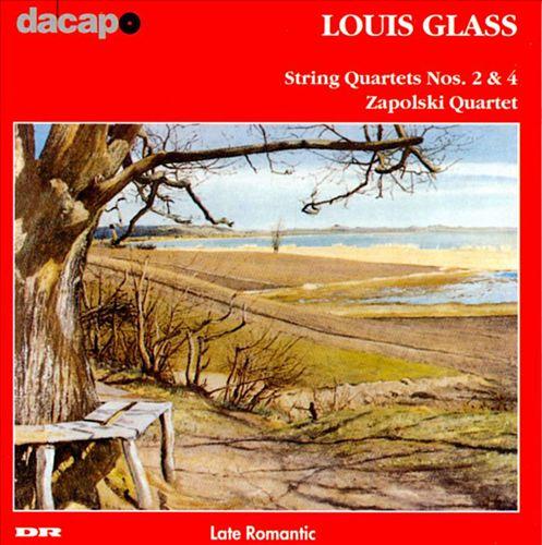 Louis Glass: String Quartets