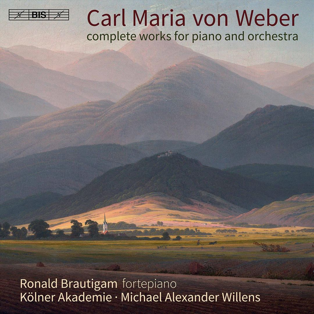 Carl Maria von Weber: Complete Works for Piano and Orchestra